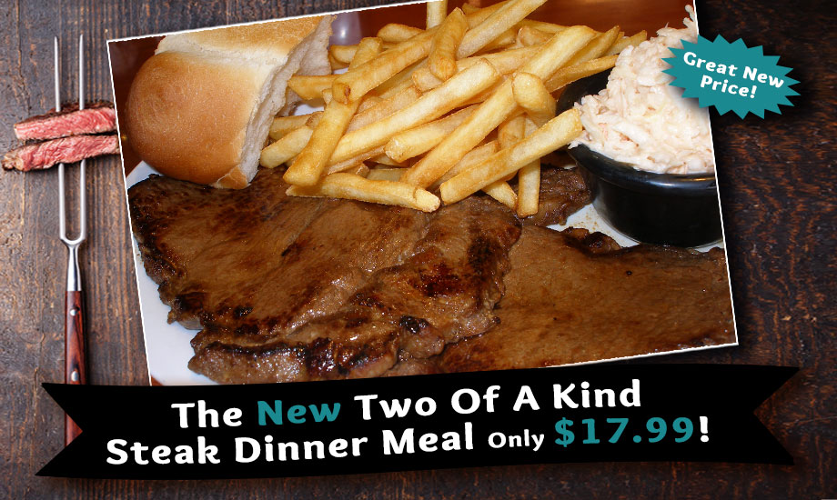 New two of a kind steak special