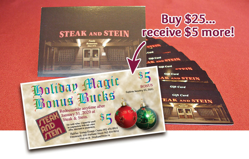 Steak and Stein Gift Cards, buy $25 get additional $5 free
